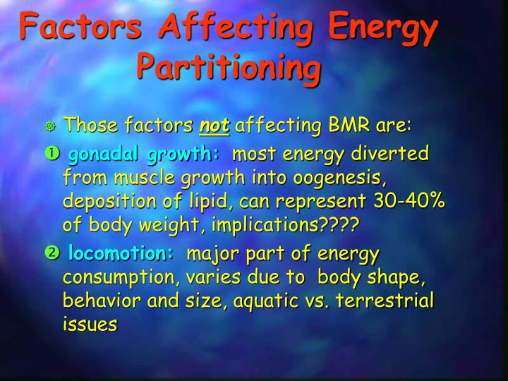 Factors Affecting Energy Partitioning