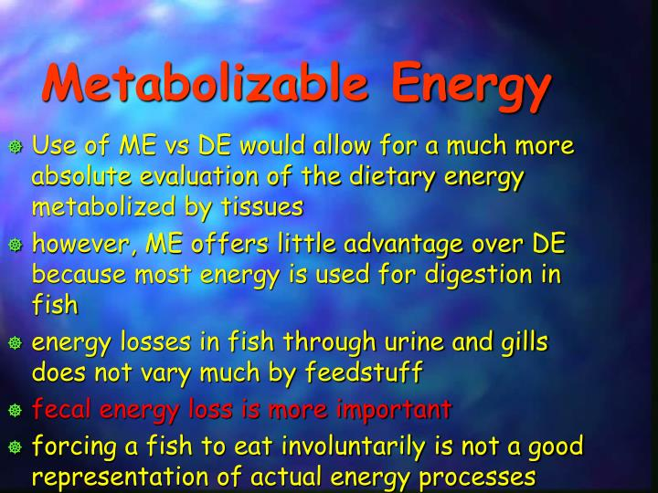 Metabolizable Energy