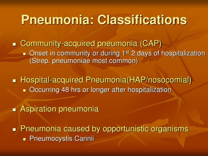 Pneumonia: Classifications