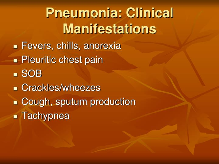 Pneumonia: Clinical Manifestations