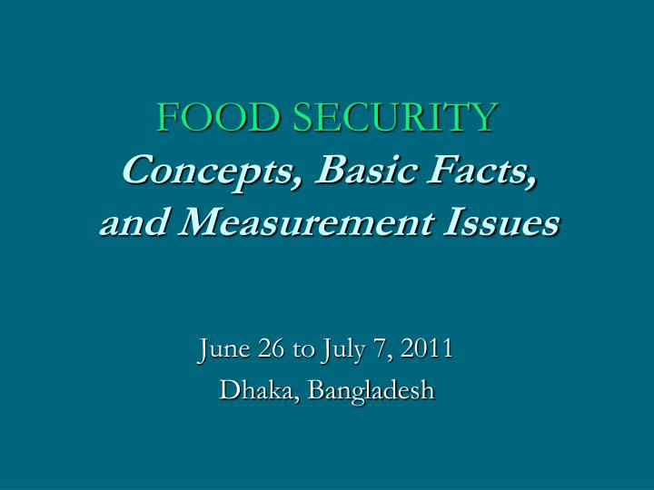 Food security c oncepts basic facts and measurement issues