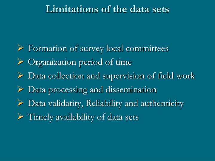 Limitations of the data sets