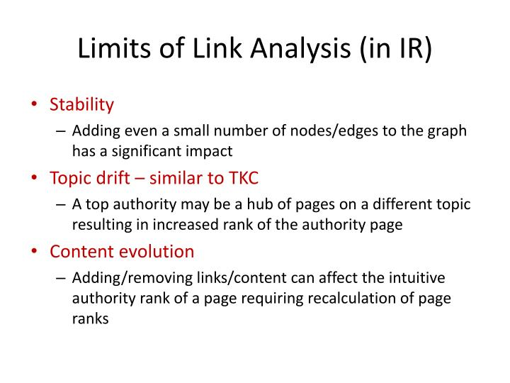 Limits of Link Analysis (in IR)