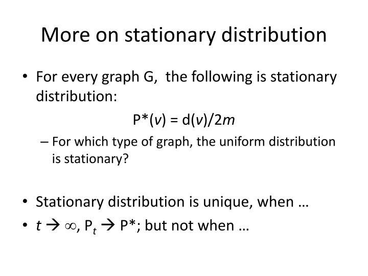 More on stationary distribution