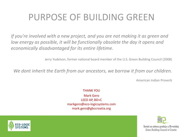PURPOSE OF BUILDING GREEN