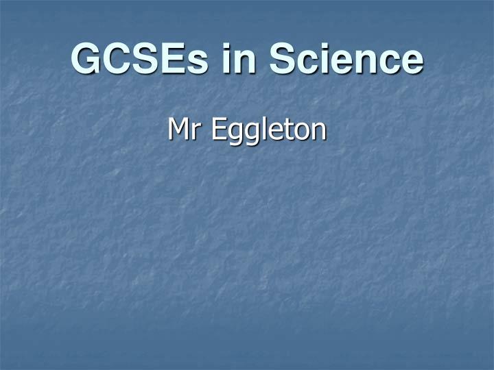 GCSEs in Science
