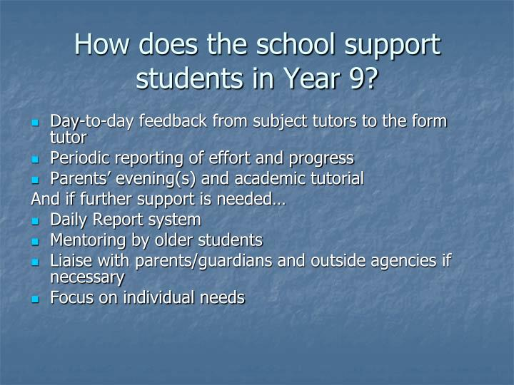 How does the school support students in Year 9?