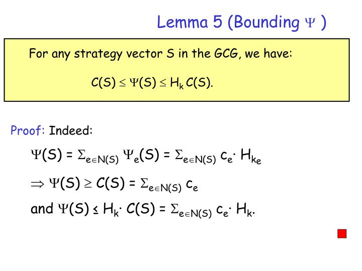 Lemma 5 (Bounding