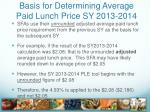 basis for determining average paid lunch price sy 2013 2014