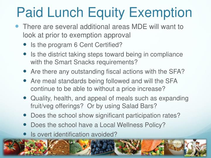 Paid Lunch Equity Exemption