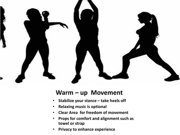 Warm – up  Movement