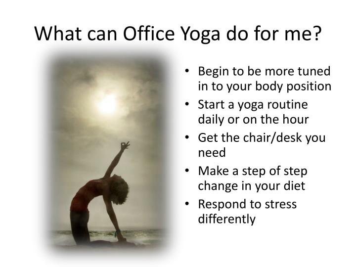 What can Office Yoga do for me?