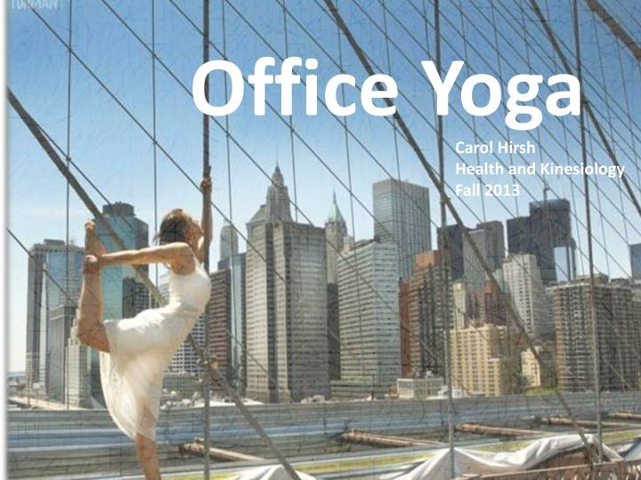 Why do office yoga