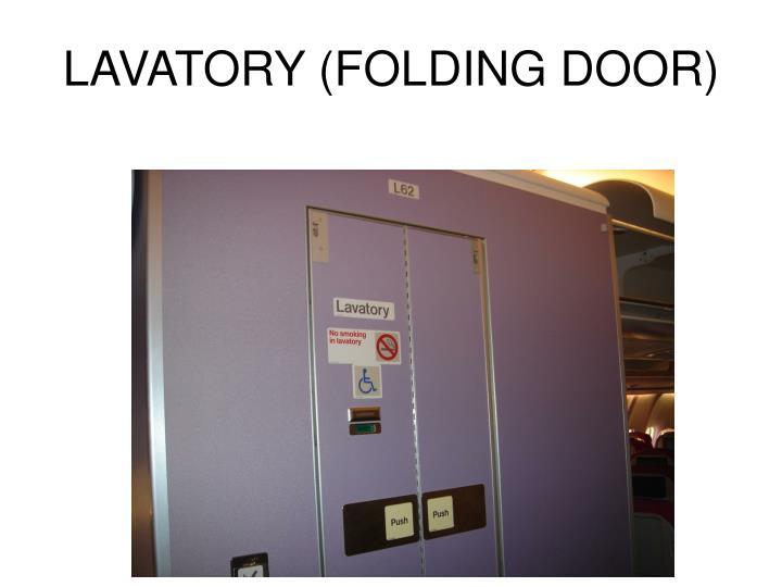 LAVATORY (FOLDING DOOR)