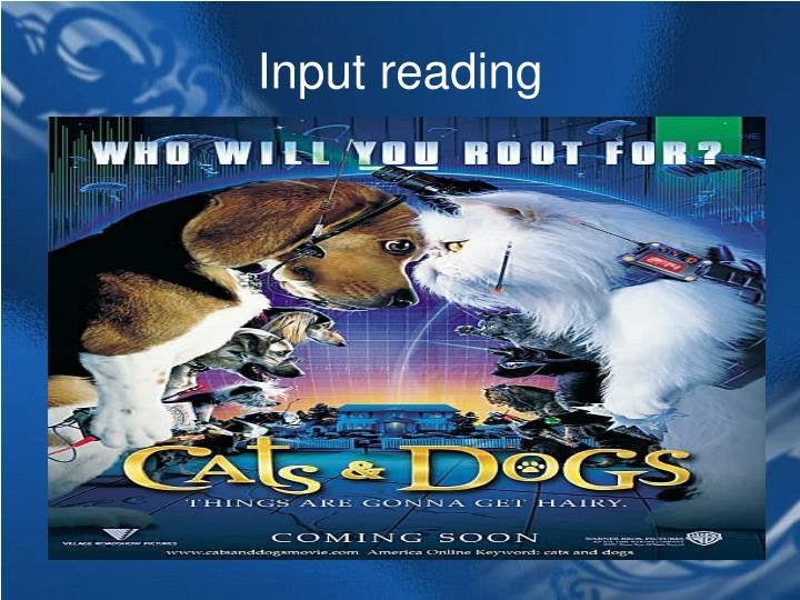 Input reading