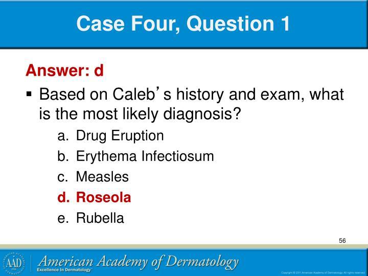 Case Four, Question 1