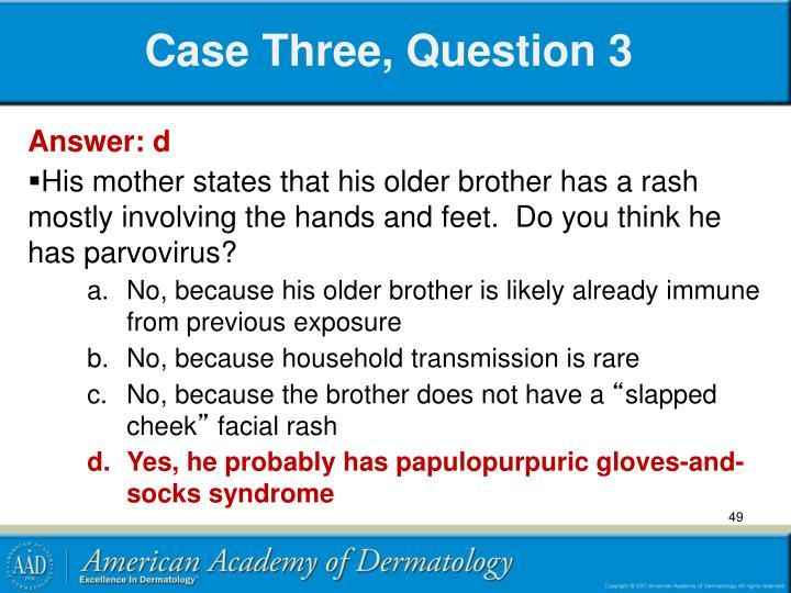 Case Three, Question 3