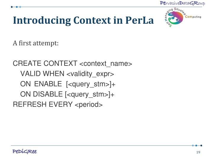 Introducing Context in PerLa