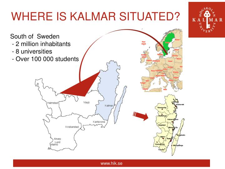 WHERE IS KALMAR SITUATED?