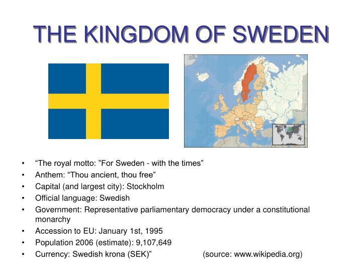 THE KINGDOM OF SWEDEN