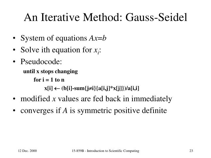 An Iterative Method: Gauss-Seidel
