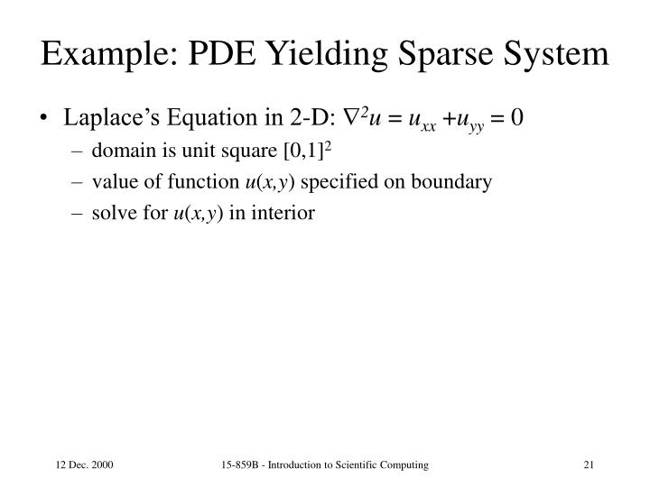 Example: PDE Yielding Sparse System
