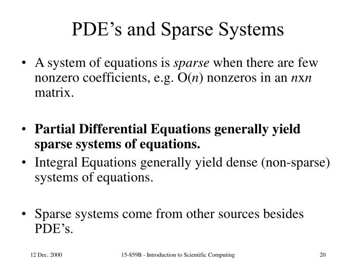 PDE's and Sparse Systems