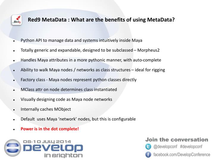 Red9 MetaData : What are the benefits of using
