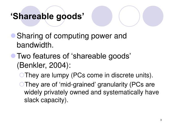 'Shareable goods'