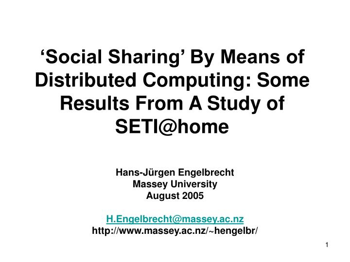 'Social Sharing' By Means of Distributed Computing: Some Results From A Study of SETI@home