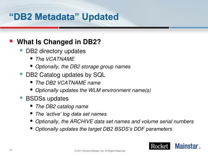 """""""DB2 Metadata"""" Updated"""