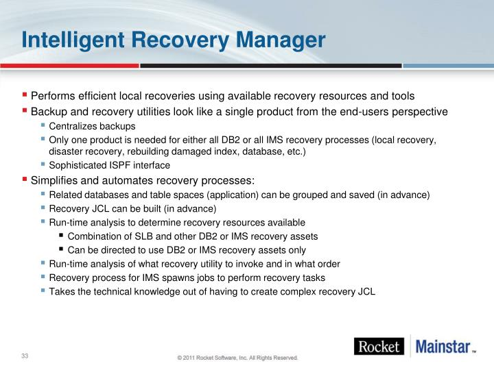 Intelligent Recovery Manager