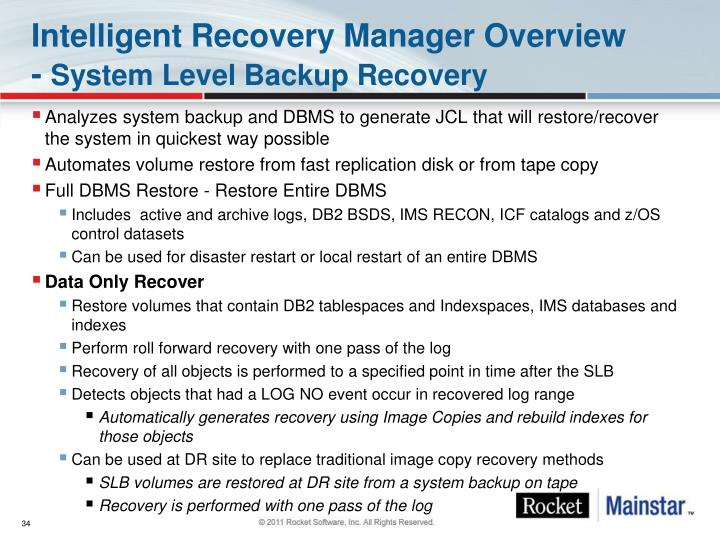 Intelligent Recovery Manager Overview