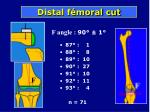 distal f moral cut