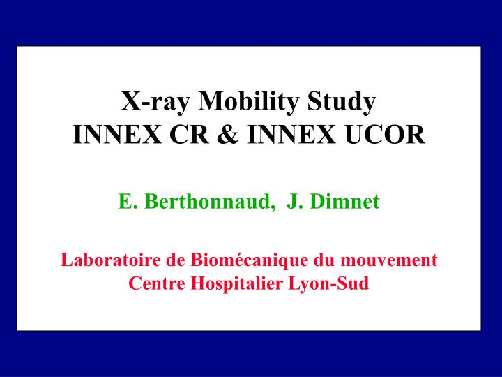 X-ray Mobility Study