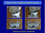 study of the mobility of mobile bearing
