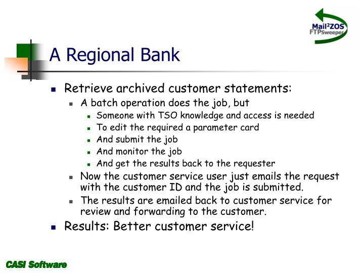 A Regional Bank