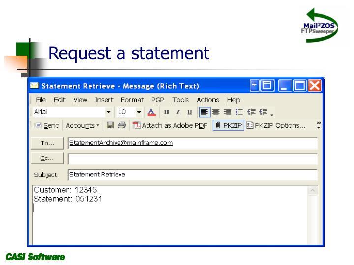 Request a statement