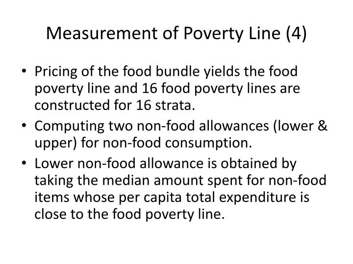 Measurement of Poverty Line (4)