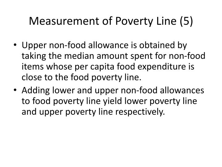 Measurement of Poverty Line (5)