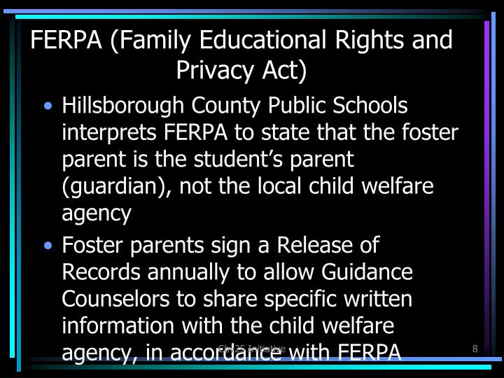 FERPA (Family Educational Rights and Privacy Act)