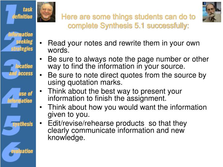 Here are some things students can do to complete Synthesis 5.1 successfully:
