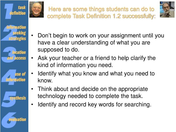 Here are some things students can do to complete Task Definition 1.2 successfully: