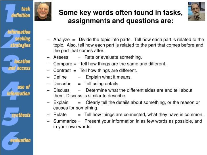 Some key words often found in tasks, assignments and questions are: