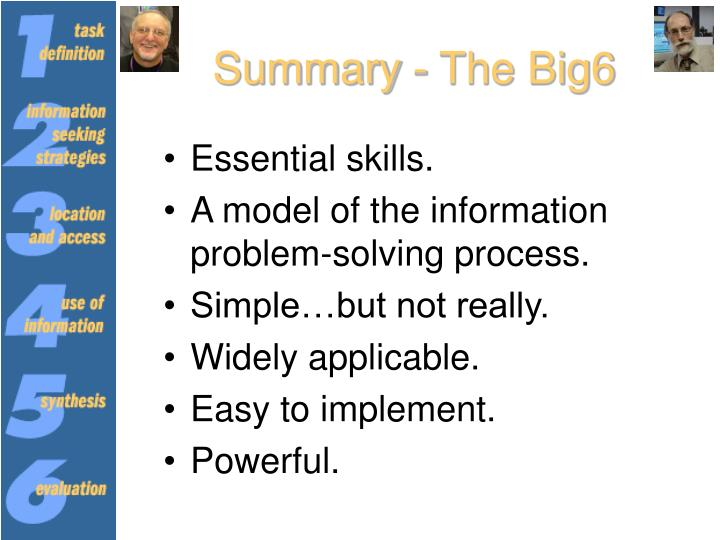 Summary - The Big6