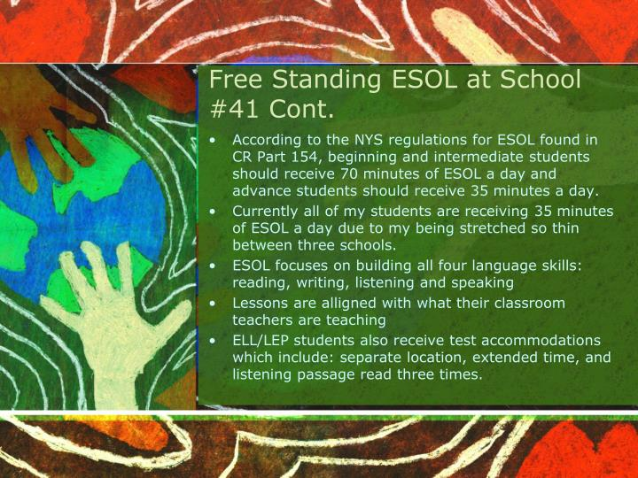 Free Standing ESOL at School #41 Cont.
