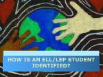 how is an ell lep student identified
