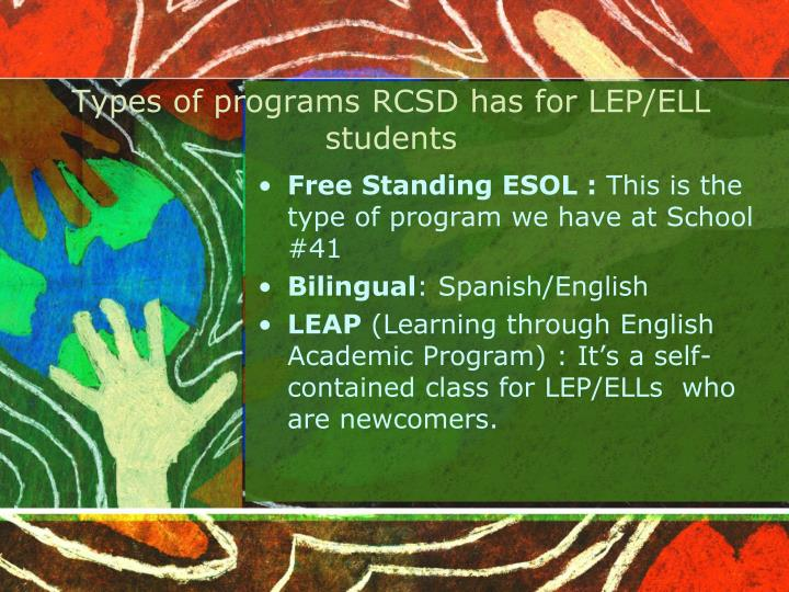 Types of programs RCSD has for LEP/ELL students