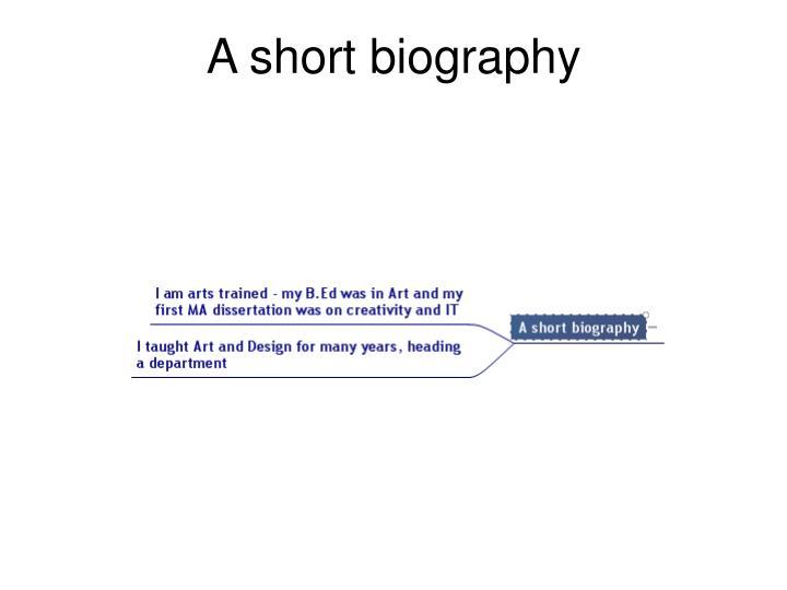 A short biography