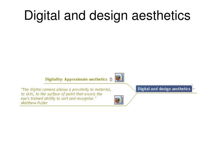 Digital and design aesthetics
